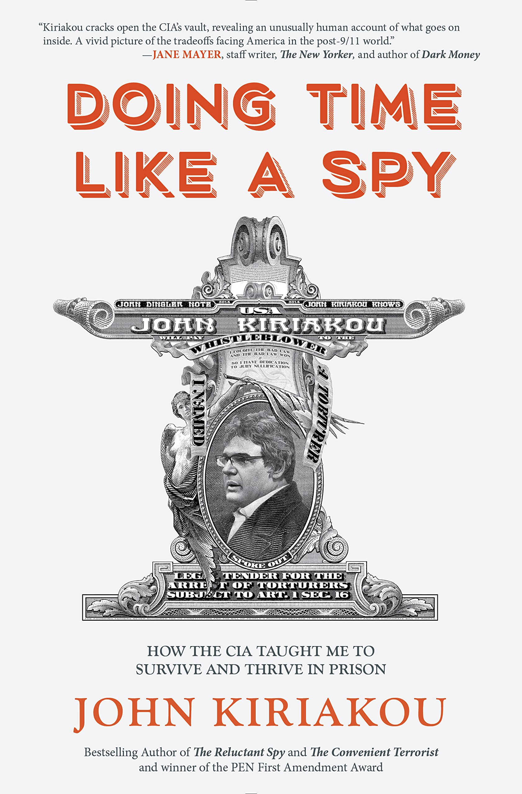 Doing Time Like A Spy: How the CIA Taught Me to Survive and Thrive in Prison Cover
